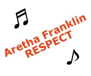 Aretha Franklin – RESPECT