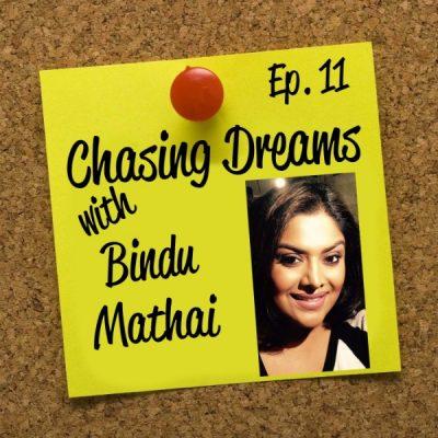 Ep. 11: Bindu Mathai – Creating Your Path With A Makeup Brush