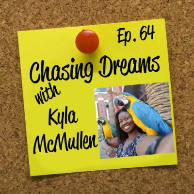 """Ep. 64: Kyla McMullen – Don't Tell Me """"If"""" Because I'll Just Work Twice as Hard"""