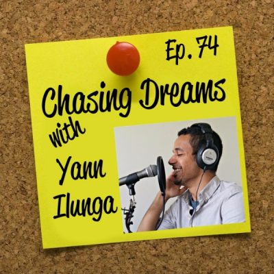 Ep. 74: Yann Ilunga – First Podcast Success Summit, Now Podcast Success Academy