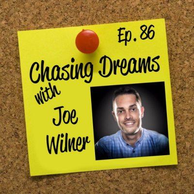 Ep. 86: Joe Wilner – You Have a Calling