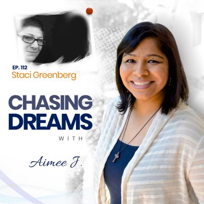 Ep. 112: Staci Greenberg – Designing Your Own Dream on Your Own Terms