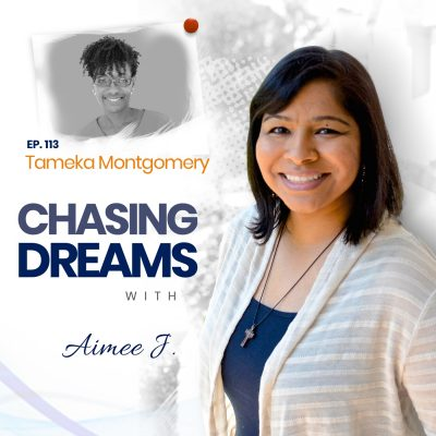 Ep. 113: Tameka Montgomery – Raising Entrepreneurs and Dreamers
