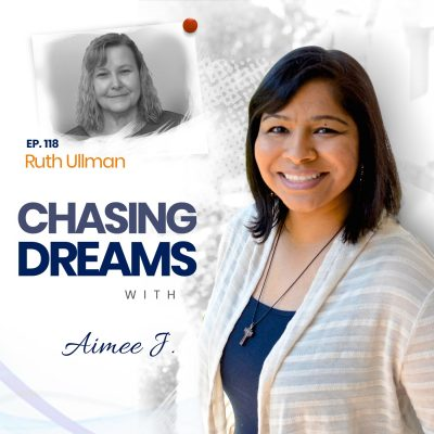 Ep. 118: Ruth Ullman ­ Caring for Your Elders While Chasing Dreams