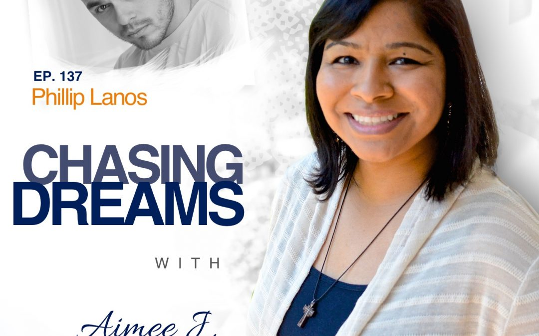 Ep. 137: Phillip Lanos ­- Realizing When You're Talking Yourself Into a Dream