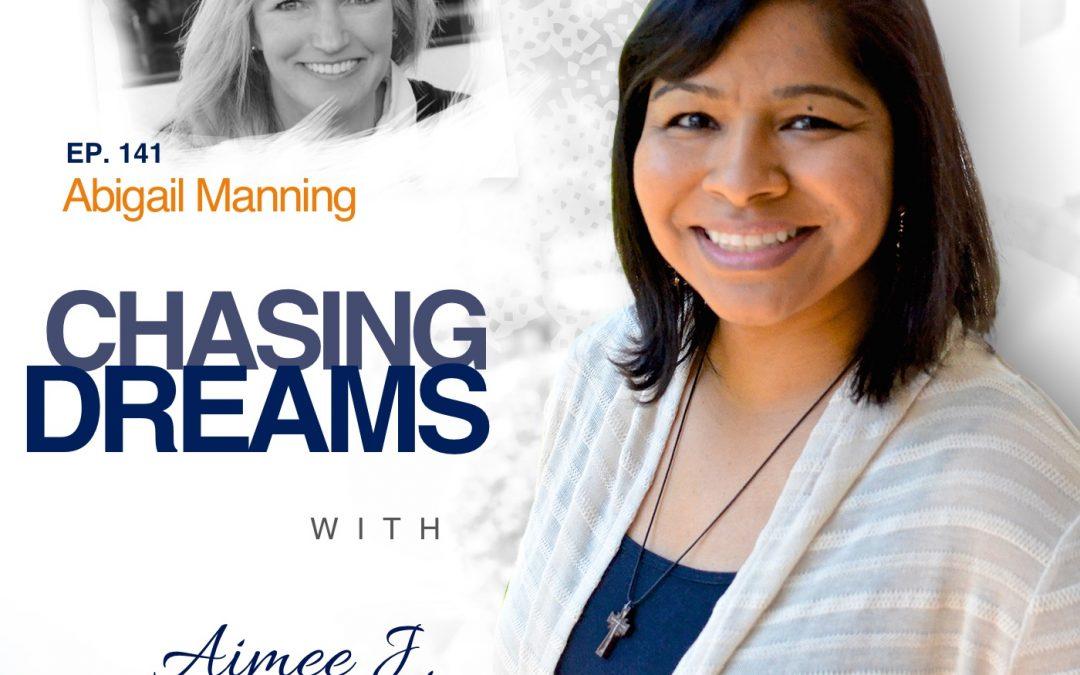 Ep.141:Abigail Manning –BuildingAuthenticHealthtoEndAbuseinYourLife