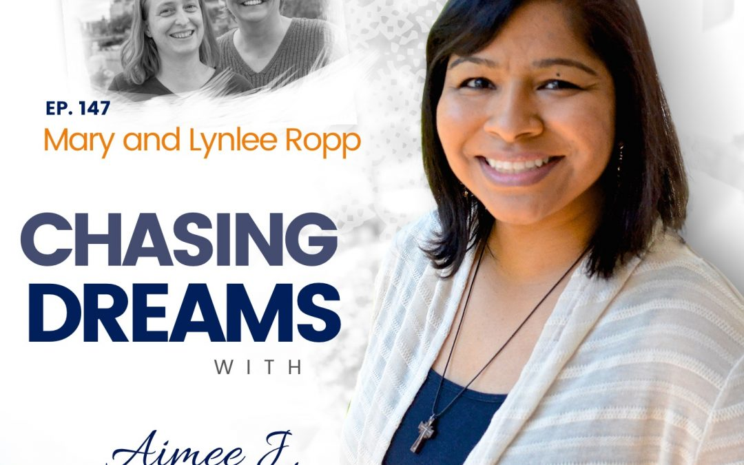 Ep. 147: Mary & Lynlee Ropp Shaking Your But with Pride