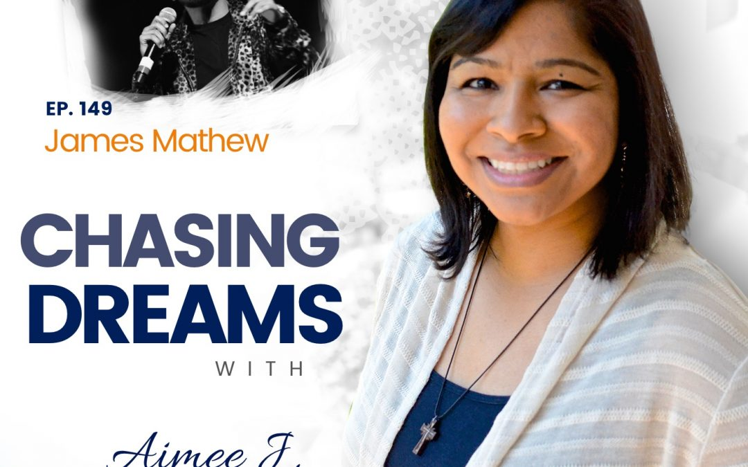 """Ep. 149: James  Mathew  Chasing the Diverse """"American Dream"""": A more beautiful and musical nation"""